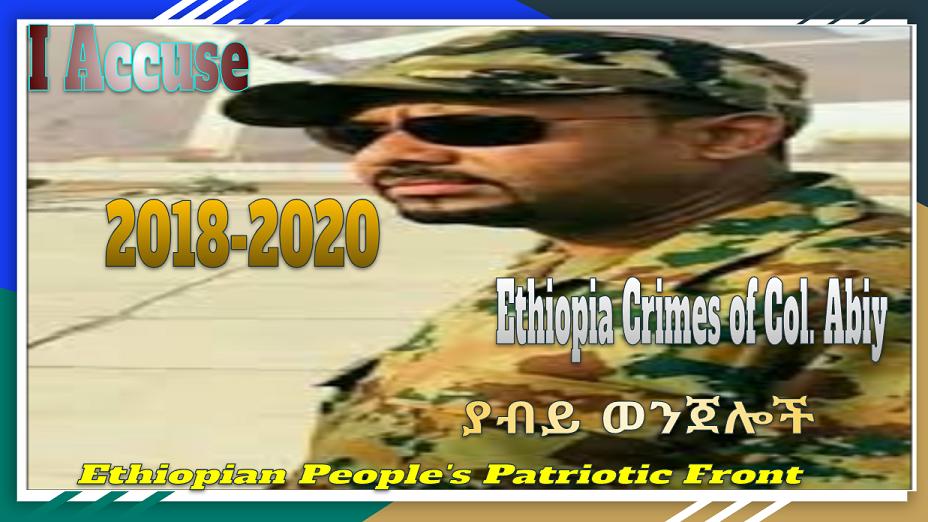 Col. Abiy Ahmed Crimes